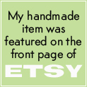 Old World Primitives was featured on the front page of Etsy